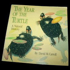 """Soft Cover Book """" The Year Of The Turtle""""  By David M. Carroll"""