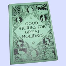 Hard Cover Book : Good Stories For Great Holidays Illustrated   Charming