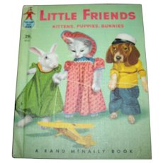 Charming Hard Cover Book Little Friends A Real Live Animal Book Rand McNally