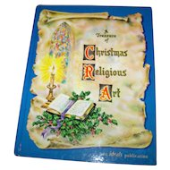 Vintage Hard Cover Book A Treasure of Christmas Religious Art an Ideals Publication