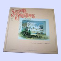 "Hard Cover Collectible Book "" Seasons Greetings "" Complied by Elizabeth Walter Scrapbook of the Seasons"