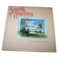 """Hard Cover Collectible Book """" Seasons Greetings """" Complied by Elizabeth Walter Scrapbook of the Seasons"""