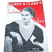 Vintage  Advertising Book 68 Coats & Clark's Crocheted Collars by Canadian Spool Cotton Co. Montreal
