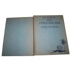 The Story Of The Other Wise Man by Henry Van Dyke Hard Cover