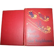 Charming Vintage Hard Cover Primer Reader School Text Book More Friends and Neighbours