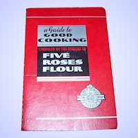 Advertising CookBook Cook Book Five Roses Flour A Guide to Good Cooking