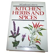 A Guide in Color to Kitchen Herbs and Spices By Bohumir Hlava and Dagmar Lanska