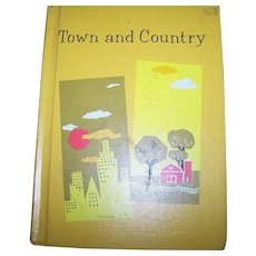 Hard Cover Children's School Textbook Reader Town and Country Allyn and Bacon Inc 1966