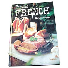 Popular French Cookery Cook Book Cookbook by Mary Berry