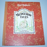 "Hard Cover Vintage Book Titled Enid Blyton's  "" Hedgerow Tales """