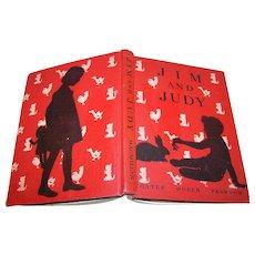 "Charming Vintage School Text Book Primer Reader "" Jim and Judy "" The MacMillan Company"