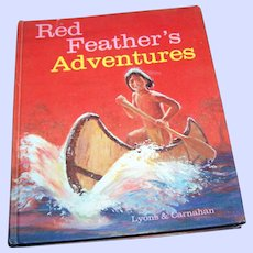 """Vintage Hard Cover Text Book Reader """" Red Feathers Adventures """"  Lyons & Carnahan"""