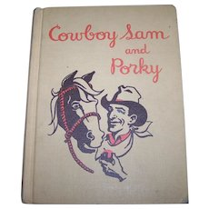 Cowboy Sam and Porky Hard Cover SCHOOL Text Book Western Themed