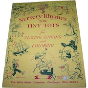 A Vintage Soft Cover Book Booklet Nursery Rhymes for Tiny Tots for Playing Singing Coloring