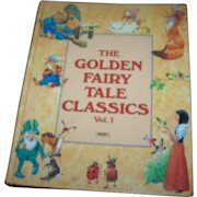 Over Sized Hard Cover Children's Book THe Golden Fairy Tale Classics Vol. 1 Tormont