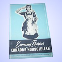 Soft Cover Cook Advertising  Book Booklet Economy Recipes for Canada's Housoldiers 1943