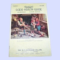 Rawleigh's 1938  Good Health Guide Almanac and Cook Book