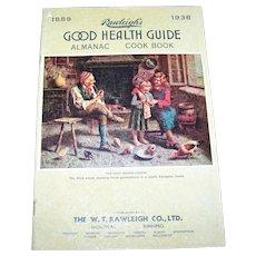 Rawleigh's 1938  Good Health Guide Almanac and Cook Book