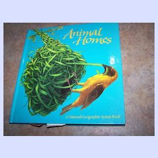"""Pop-up  Book Titled """" Animal Homes """" National Geographic C. 1989"""