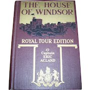 Hard Cover Book The House of Windsor Royal Tour Edition by Captain Eric Acland
