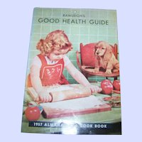 1957  Rawleigh's Good Health Guide Almanac and  Advertising Cook Book and Calendar