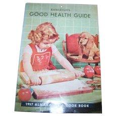 1957  Rawleigh's Good Health Guide Almanac and  Advertising Cook Book and Calendar
