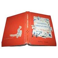 "Vintage MacMillan School Text Book Reader "" Sharing Adventures ""  Gates - Clark"