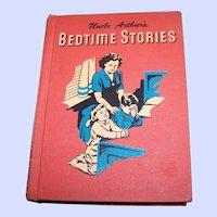 Vintage Hard Cover Children's Book Uncle Arthur's Bedtime Stories Volume 4 Illustrated