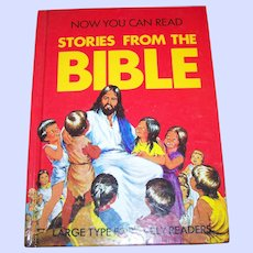 Illustrated Hard Cover Childrens Book  Now You Can Read Stories From The Bible