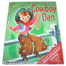 "Charmingly Illustrated Western Themed Hard Cover Children's Book "" Cowboy Dan """