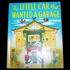 """Charming Vintage Children's Book by Catherine Woolley """" The Little Car That Wanted A Garage """" Wonder Books"""