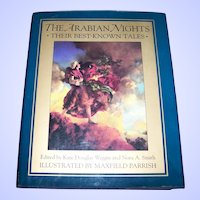 """Hard Cover Book """" The Arabian Nights """"  Their Best Known Tales Illustrated by Maxwell Parrish"""