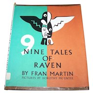 Ex Library Nine Tales of Raven Featuring Northwest Coast Indian Art Beautifully Illustrated
