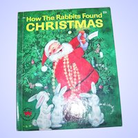 Vintage Hard Cover Children Wonder  Book How The Rabbits Found Christmas