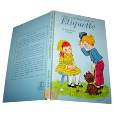Charming Girls and Boys Book of Etiquette By Barbara Hazen Illustrated  Ex School Libra
