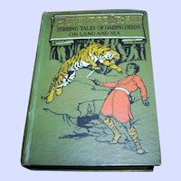 Fabulous Hard Cover Book Adventure Stories  Religious Tract Society  St. Paul's Churchyard Illustrated