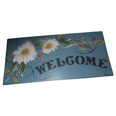 Vintage Hand Painted Wood WELCOME Sign Artist Signed Floral Themed