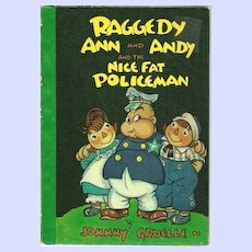 Raggedy Ann and Andy and the Nice Fat Policeman