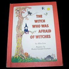 """Children's Illustrated Hard Cover Book """" The Witch Who Was Afraid Of Witches """""""