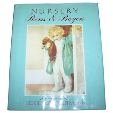 Charming Illustrated Children's Book Nursery Poems & Prayers Art of Bessie Pease Gutmann