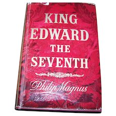 Hard Cover Book King Edward The Seventh Philip Magnus