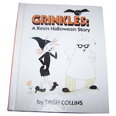 Hard Cover COllectible Book CRINKLES :  A Keen Halloween Story by Trish Collins Illustrated