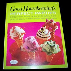 Good Housekeeping's Perfect Parties Cook Book  Illustrated
