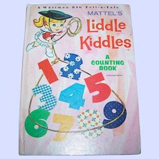 Hard Cover Children's Book Mattel's Liddle Kiddles A Counting Book Authorized Edition