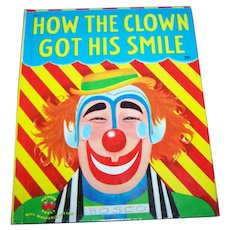 Hard Cover Children's Book How The Clown Got His Smile By Marcia Martin Wonder Books