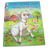 Hard Cover Children's  A Rand McNally Elf Book The Goat that went to School #8386