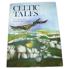 Hard Cover Book CELTIC Tales Illustrated with a foreword by Frank Delaney