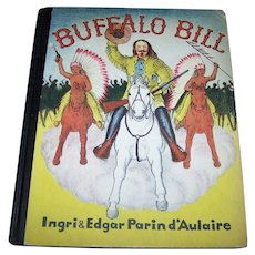 A Charming Hard Cover Children's Book Buffalo Bill Illustrated C. 1952