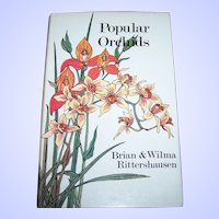 Hard Cover Book Popular Orchids by Brian & Wilma Rittershausen Illustrated