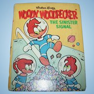 Hard Cover A Big Little Book Walter Lantz Woody Woodpecker The Sinister Signal
